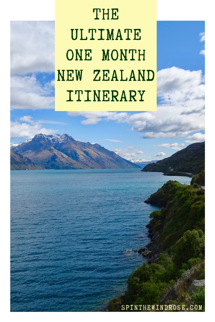 The Ultimate One Month New Zealand Itinerary - spinthewindrose.com