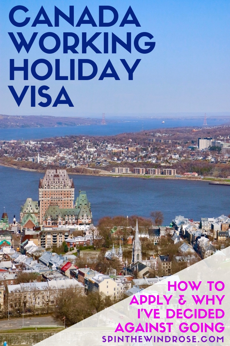 2018 Canada Working Holiday Visa - spinthewindrose.com