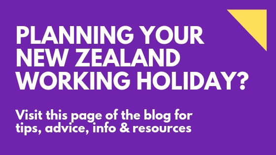 Planning your New Zealand working holiday - spinthewindrose.com