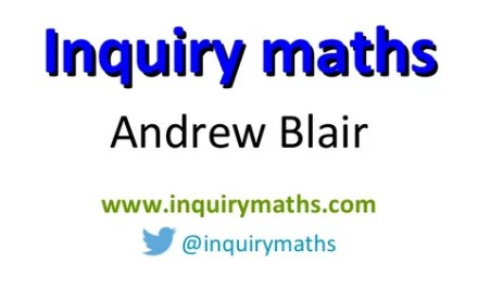 Andrew Blair's Inquiry Maths