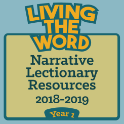 Living the Word (2018-2019, Year 1)