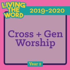 Cross+Gen Worship (2019-2020)