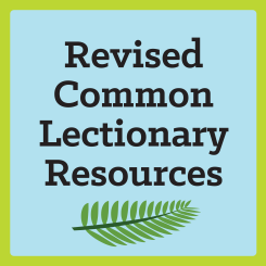 Revised Common Lectionary Resources
