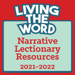 Living the Word (2021-2022)