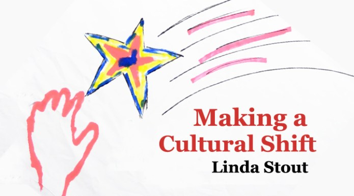 making a cultural shift2