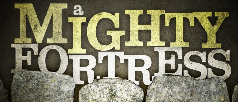 """Hymn of the Week – """"A Mighty Fortress Is Our God"""""""