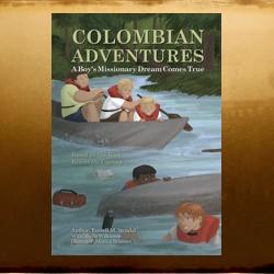 Colombian Adventures
