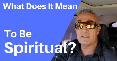 what does it mean to be spiritual?