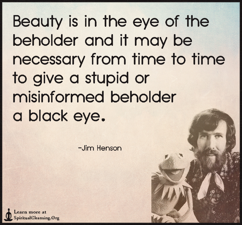Image result for beauty eye of the beholder