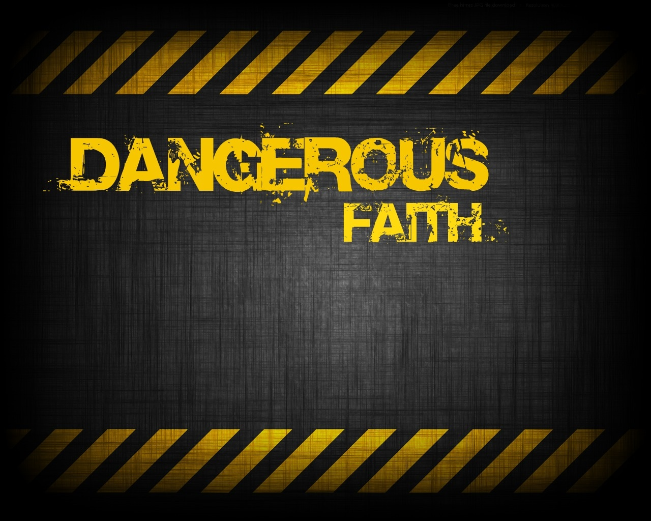 Image result for dangerous faith