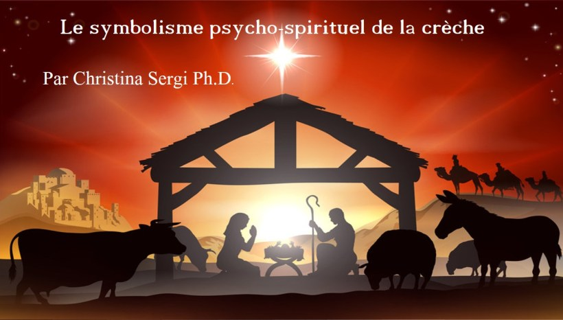 Le symbolisme psycho spirituel de la crèche de Noël ou le Mandala de l'être