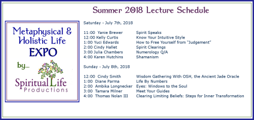 July Metaphysical and Holistic Life EXPO Lecture Schedule 2018-2