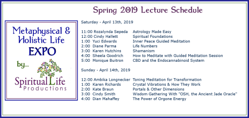 April Metaphysical and Holistic Life EXPO Lecture Schedule 2019