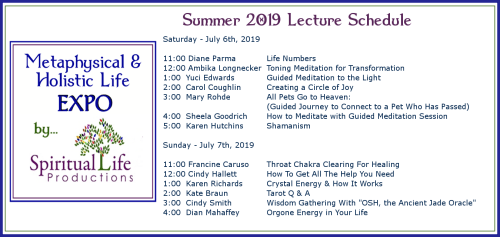 July Metaphysical and Holistic Life EXPO Lecture Schedule 2019