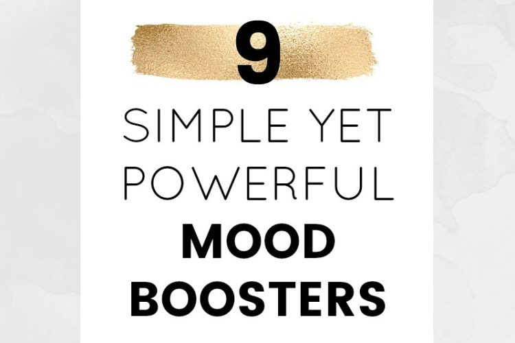 9 simple, yet powerful mood boosters to inspire you