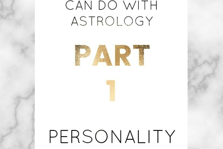Amazing things you can do with astrology   Part 1: true personality profile