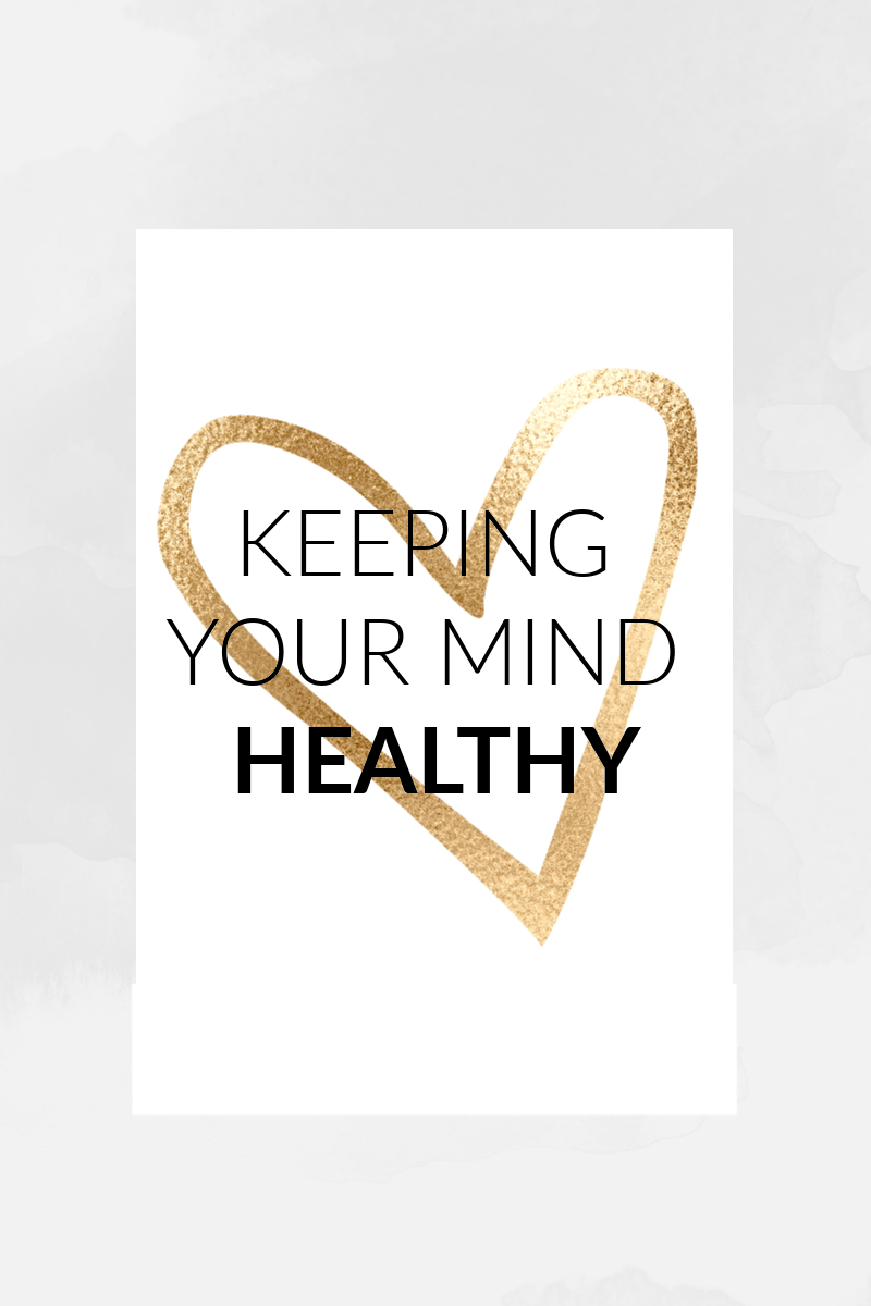 There's a lot of information out there on how to keep your body healthy, but what about our minds? Our minds also require nutrition to grow and be healthy, training to be strong and rest and relaxation to function properly. Here are some tips I've used on my mental health journey.