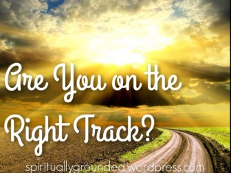 Are You on the Right Track
