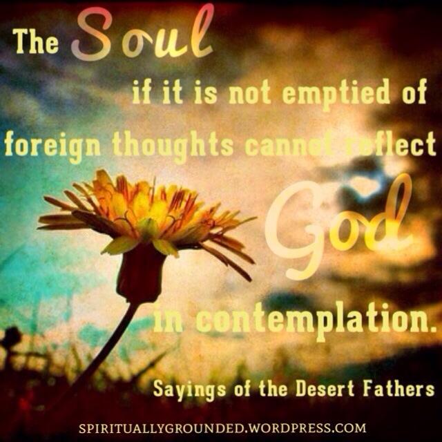 Contemplate God-Desert Fathers