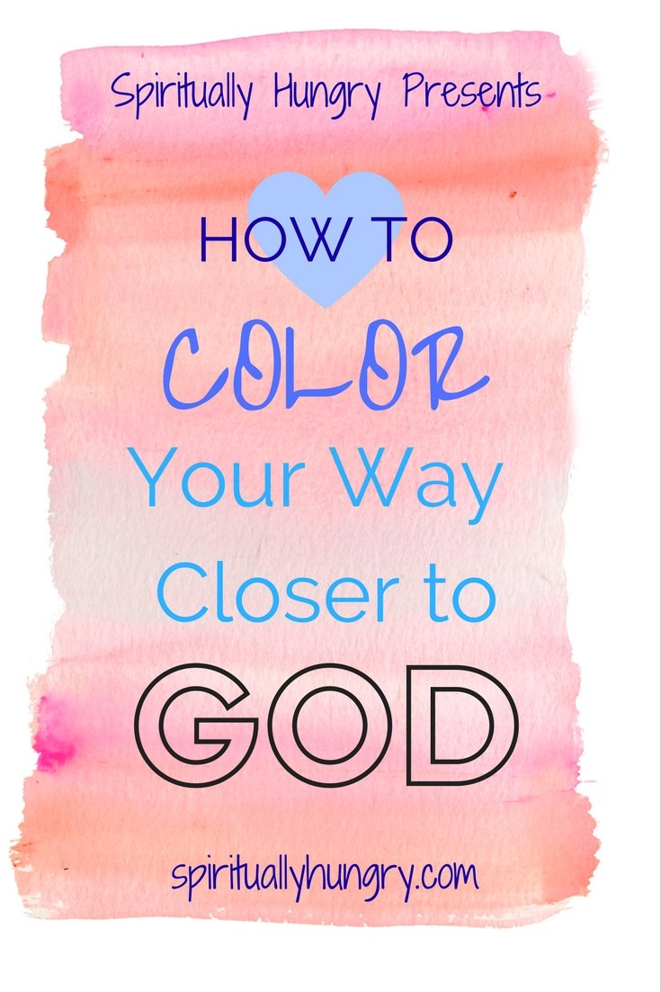 Like coloring? Join spirituallyhungry.com as we start a new devotional series based on coloring Scripture, where you get to color along! We are excited to bring this practice to you as we together color our way closer to God!