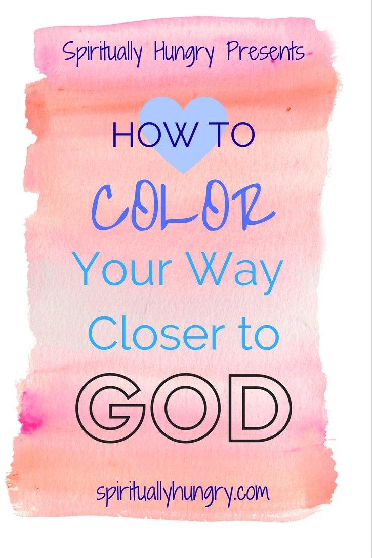 Color Your Way Closer to God - Spiritually Hungry