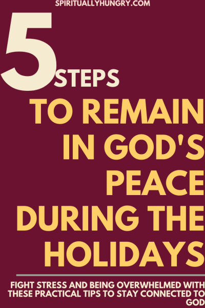 5 Ways To Keep God's Peace During The Holidays | Christian Formation | Women's Ministry