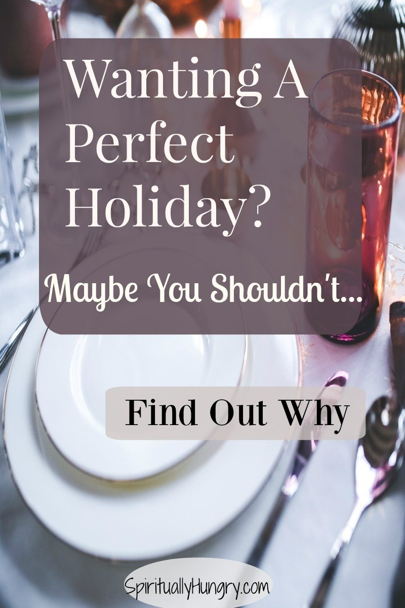 Dreaming of the perfect holiday? The one where everything comes together because of your hard work, planning, and, well...not burning the food?! The perfect holiday sounds amazing, but is it good for you? Perfectionism is on trial in this article.