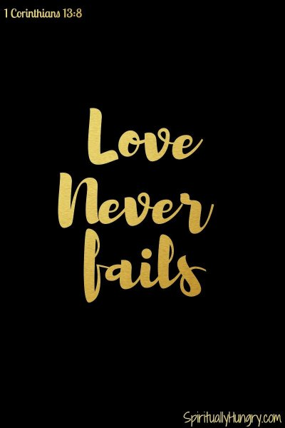 Love Never Fails | 1 Corinthians 13 | Christian relationships | Christian marriage and dating advice | Christian Challenges