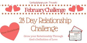 1 Corinthians 13 | Christian Marriage and Dating Advice | Christian Challenges