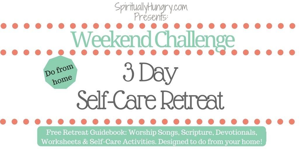 3 Day Self-Care Retreat
