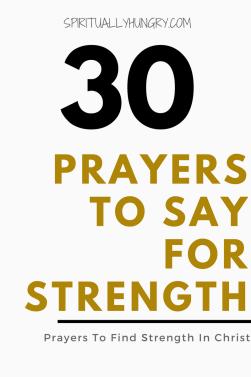 Prayer For Strength | Prayer For Healing | Prayer For Loss Of A Loved One | Prayer For Strength In God