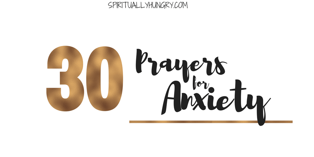 Prayer For Anxiety To Say Right Now