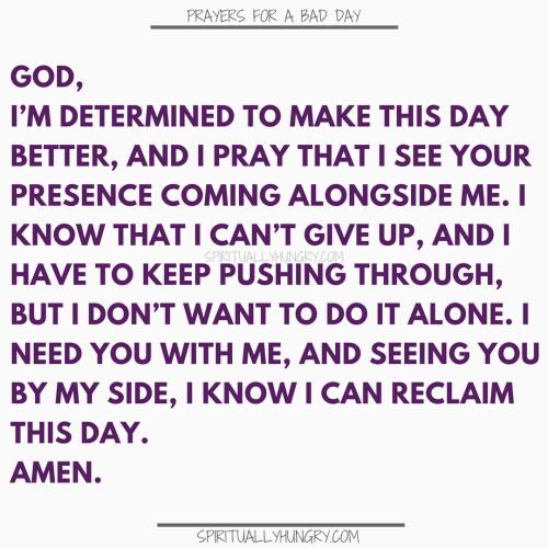 Prayer For A Tough Day | Prayers For Tough Days