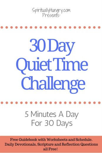 Quiet Time, 30 Day Challenge, Relationship With God