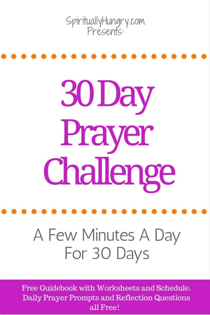 Looking for a new Challenge in your walk with Christ? Why not try a 30 day prayer Challenge? Turning to God every day for a few moments will help you grow closer to Him!