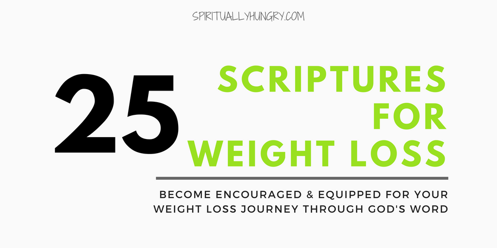 Scripture For Weight Loss – 25 Bible Verses