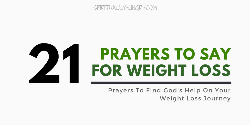 Prayer For Weight Loss – 21 Short Prayers