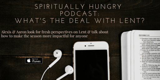 Episode 2: What's The Deal With Lent?