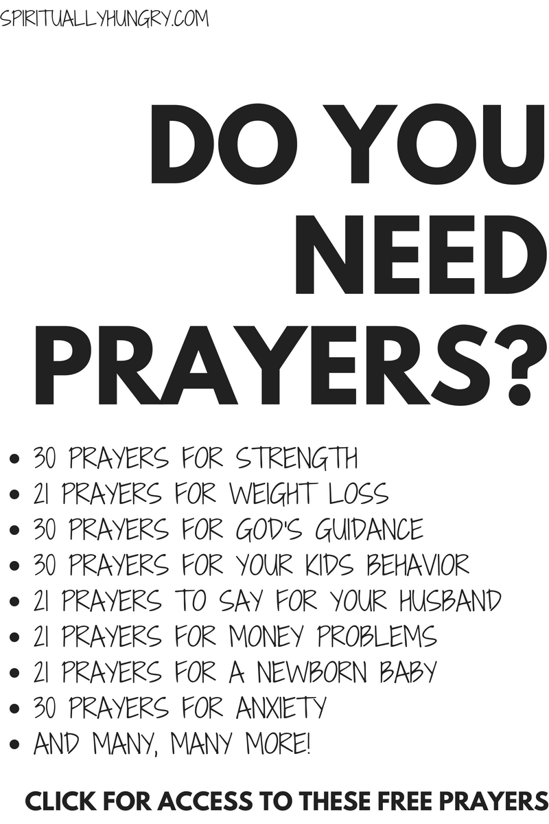We have compiled all of our prayer lists onto one page. Find short prayers for anxiety, prayers for weight loss, prayer for strength, prayer for family, and many, many more!