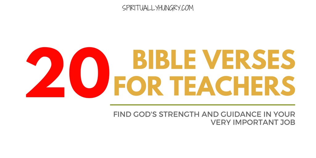 20 Bible Verses For Teachers With Graphics