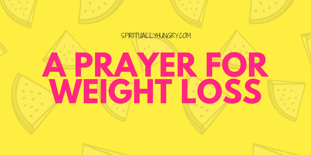 Weight Loss Prayer