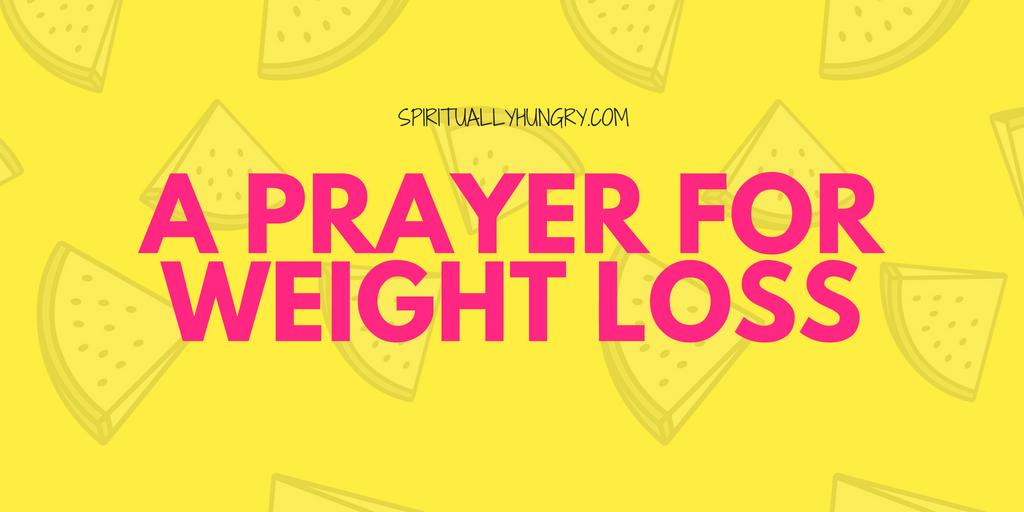 A Weight Loss Prayer