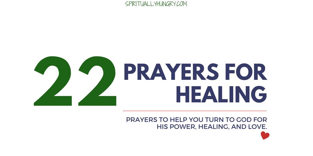 Prayer For Healing   22 Short Prayers - Spiritually Hungry