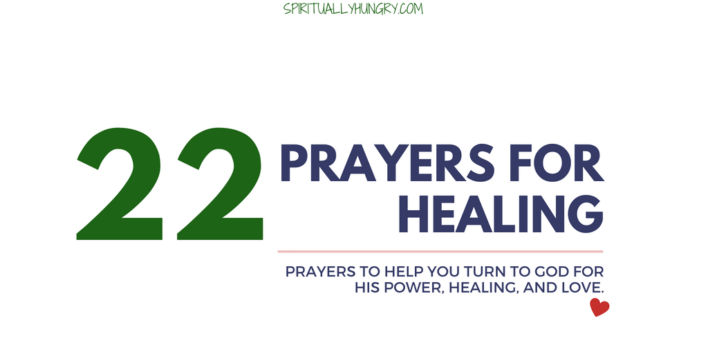 Prayer For Healing | 22 Short Prayers