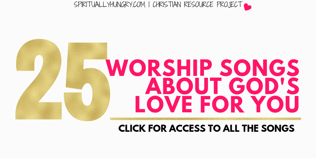 25 Christian Love Songs About The Love Of God