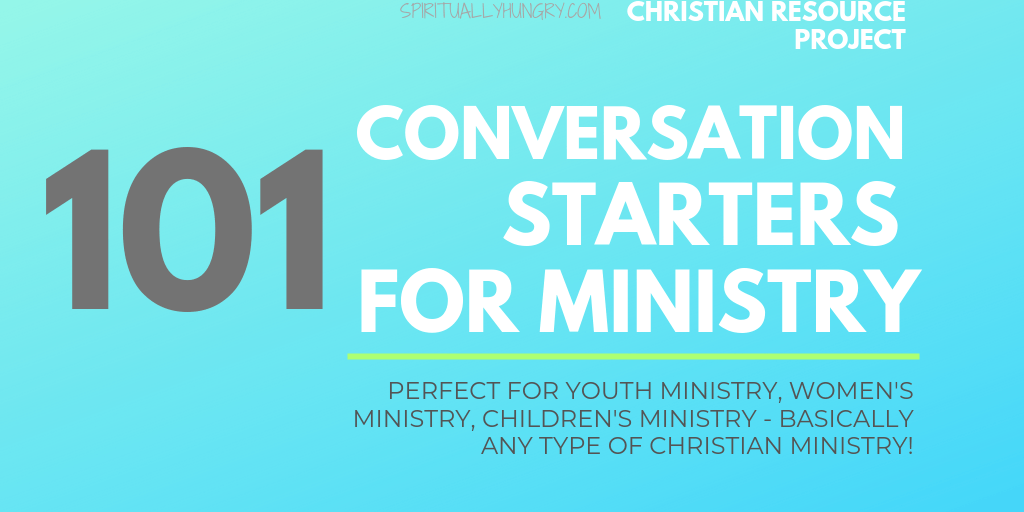 101 Conversation Starters For Ministry