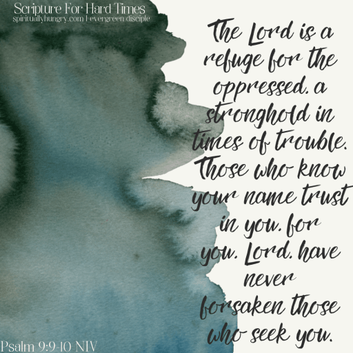 Scripture For Hard Times