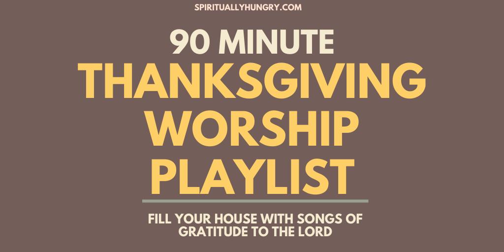 Thanksgiving Worship Songs