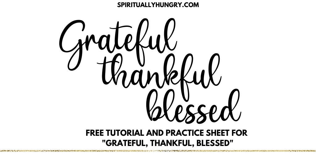 Grateful, Thankful, Blessed Lettering Sheet