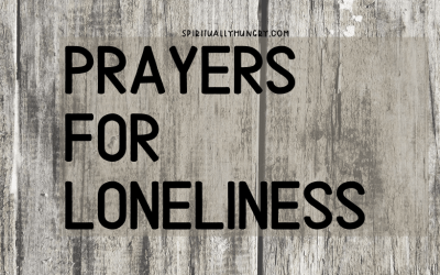 Prayers For Loneliness